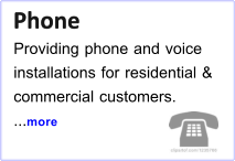 Phone Phone Providing phone and voice installations for residential & commercial customers. ...more